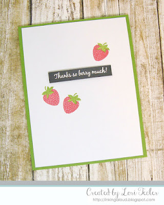 Thanks So Berry Much card-designed by Lori Tecler/Inking Aloud-stamps from WPlus9