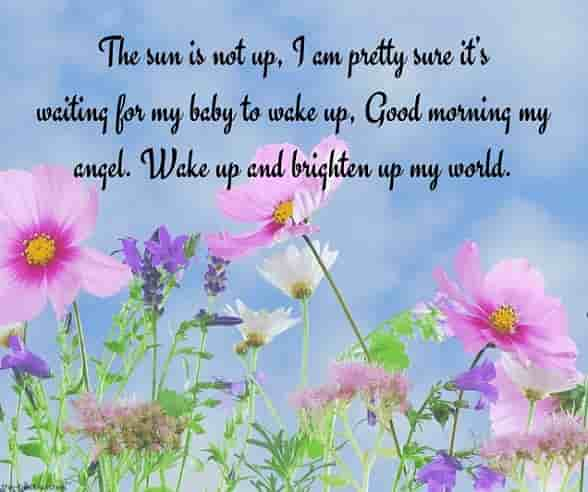 good morning my angel wake up and brighten up my world