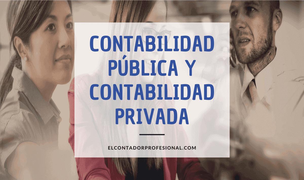 Contabilidad Pública y Privada