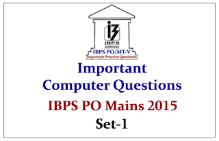 IBPS PO Mains 2015- Important Computer Questions Set-1