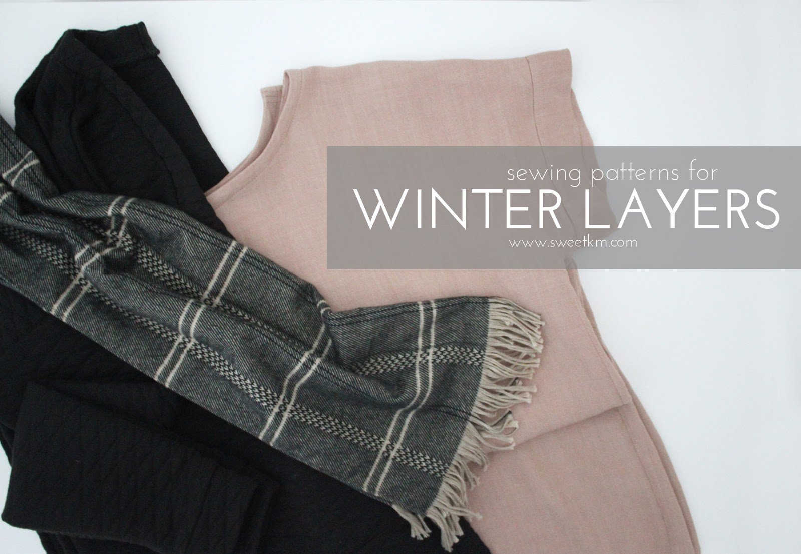 0ce3bf0b1c0507 SweetKM  18 Sewing Patterns for Winter Layers