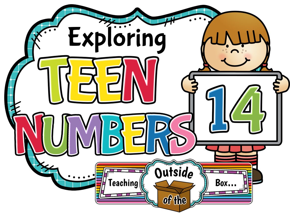 Teaching Outside Of The Box Exploring Teen Numbers