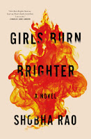Girls Burn Brighter by Shobha Rao book cover and review