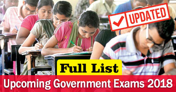 Upcoming Government Competitive Exams 2018-19 Full List