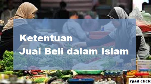 ketentuan jual beli dalam islam