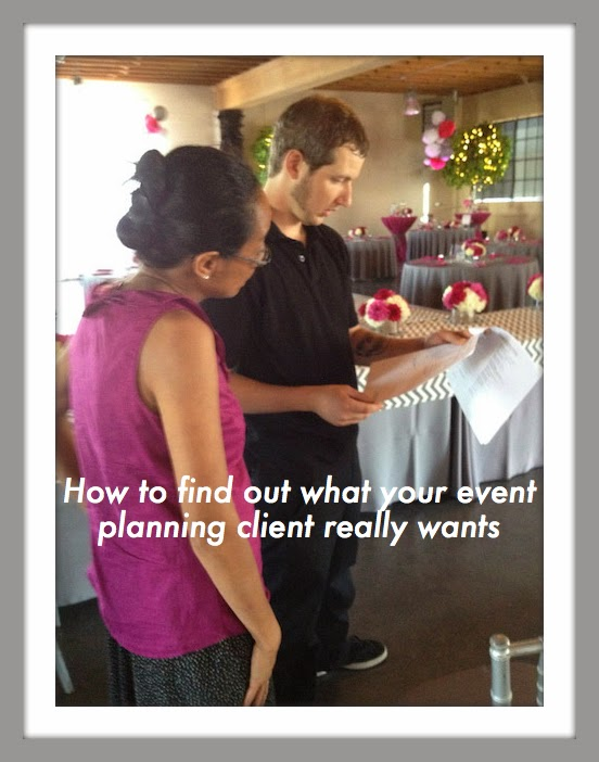 How to Find Out What Your Event Planning Client Really Wants