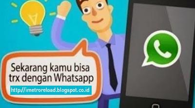 Panduan Singkat Transaksi Pulsa Via WhatsApp