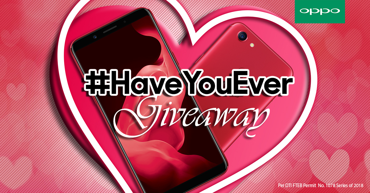 Get a Chance to Win Php25K worth of SM Gift Certificates with OPPO's #HaveYouEver Promo