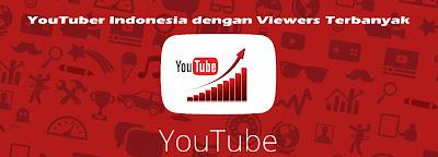 YouTuber Indonesia dengan Viewers Terbanyak