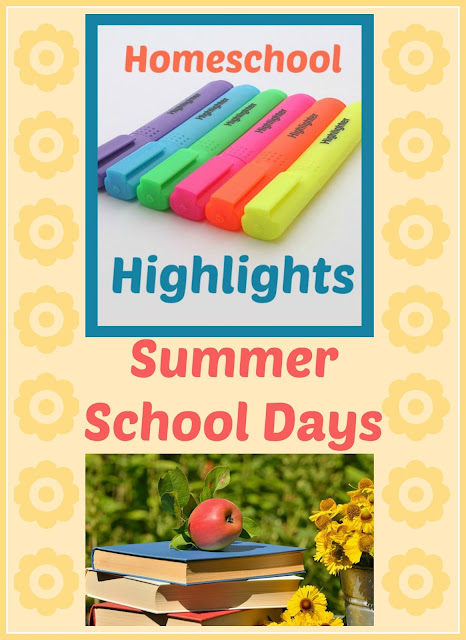 Homeschool Highlights - Summer School Days on Homeschool Coffee Break @ kympossibleblog.blogspot.com