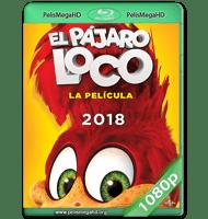 EL PÁJARO LOCO: LA PELÍCULA (2017) WEB-DL 1080P HD MKV ESPAÑOL LATINO