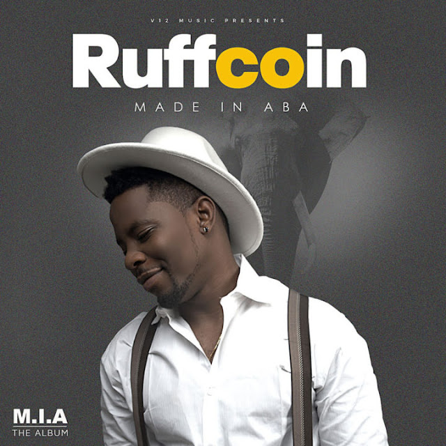 """Ruffcoin – """"Made In Aba"""" Album Out Now"""