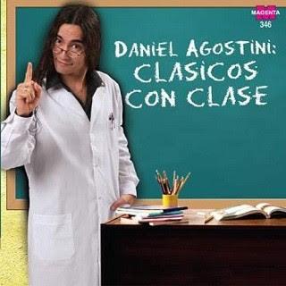 daniel agostini clasicos con clase