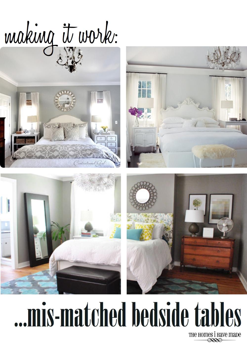 Making it work mis matched bedside tables the homes i - Bedroom furniture bedside tables ...