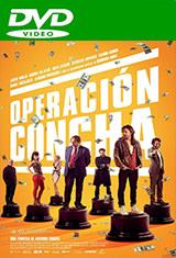 Operación Concha (2017) DVDRip Español Castellano AC3 5.1