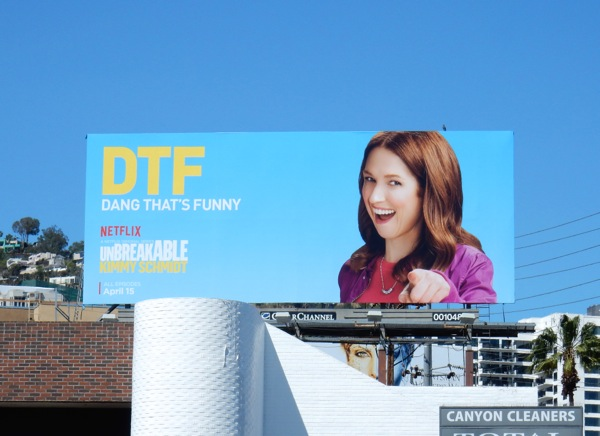 DTF Unbreakable Kimmy Schmidt season 2 billboard