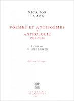 NICANOR PARRA, POÈMES ET ANTIPOÈMES. ANTHOLOGIE (1937-2014). TRAD. DE L'ESPAGNOL (CHILI) PAR BERNARD PAUTRAT. SEUIL, 684 P., 34 €