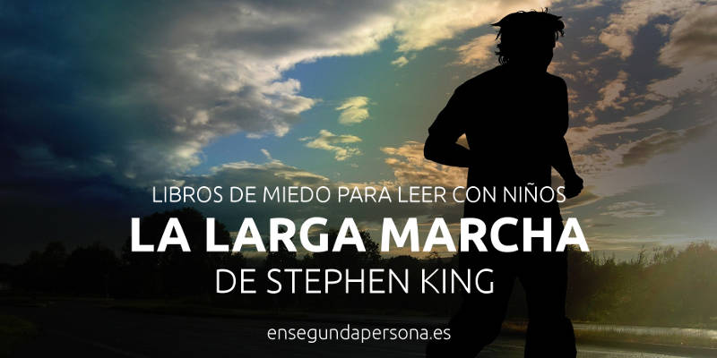 la-larga-marcha-de-stephen-king
