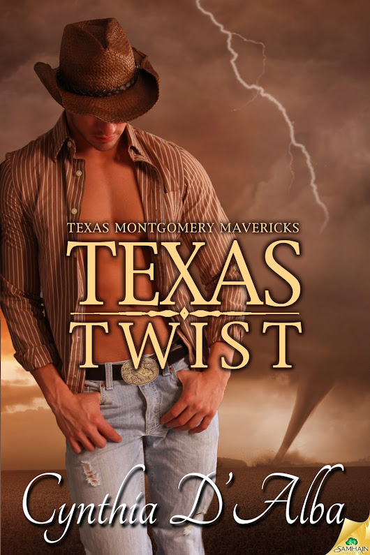 Texas Twist by Cynthia D'Alba (Texas Montgomery Mavericks #4)