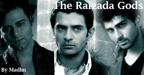 Madhu Fan Fictions: The Raizada Gods