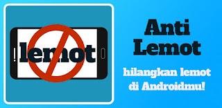 Cara Mengatasi Smartphone Android Anda Lemot