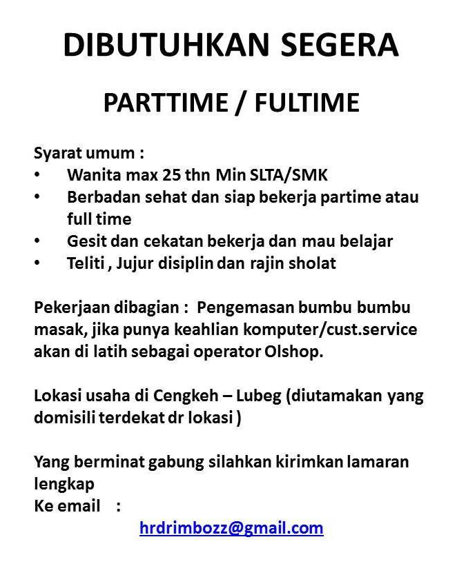 Lowongan Kerja Partime/Fulltime di Padang (Februari 2017)