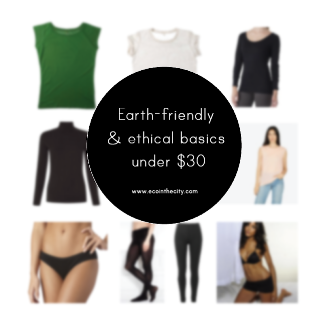 Earth-friendly and ethical basics under $30