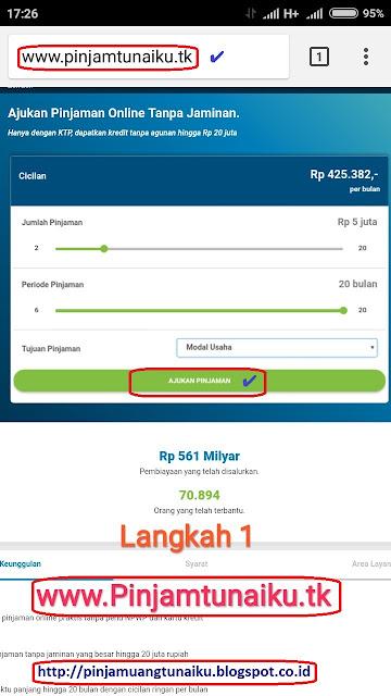 A.Gambar langkah 1 pengajuan pinjaman uang tanpajaminan via link web promo tunaiku www.Pinjamtunaiku.tk
