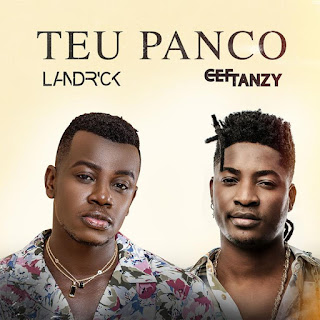 Landrick - Teu Panco (feat Cef Tanzy)