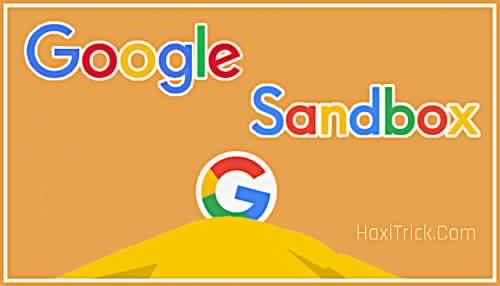 What Is Google Sandbox In Hindi How Can We Avoid and Ranking Effects
