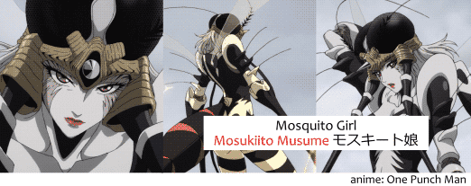 Mosquito Girl, Mosukiito Musume モスキート娘, from One Punch Man ワンパンマン