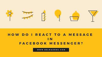 How do I react to a message in Facebook Messenger?