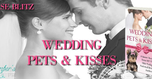 """Wedding Pets & Kisses Anthology"""