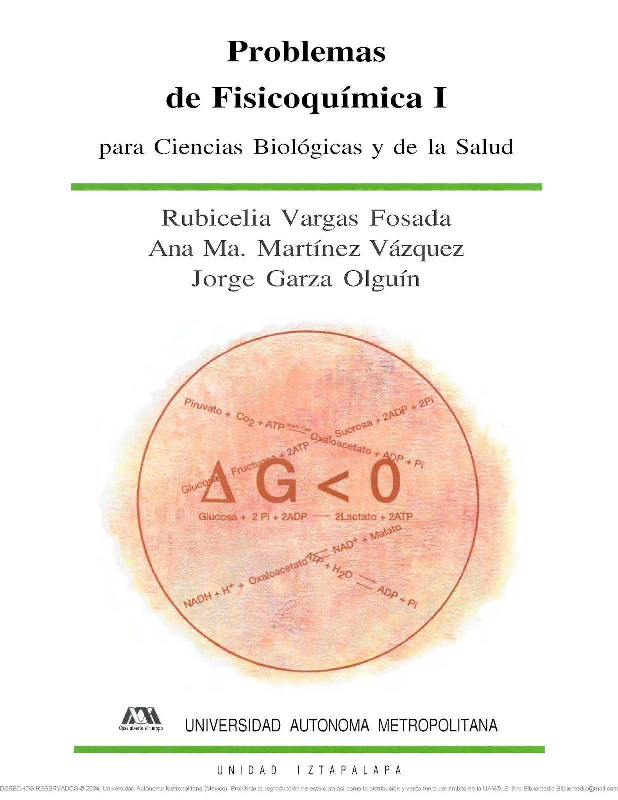 Problemas de Fisicoquímica I: Para Ciencias Biologicas y de la Salud – Rubicelia Vargas Fosada