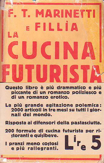 CUCINA FUTURISTA La Cucina Futurista i misteri di un