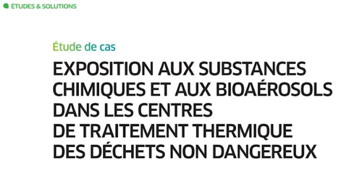 Étude de cas : Exposition aux substances chimiques et aux bioaérosols dans les centres de traitement thermique