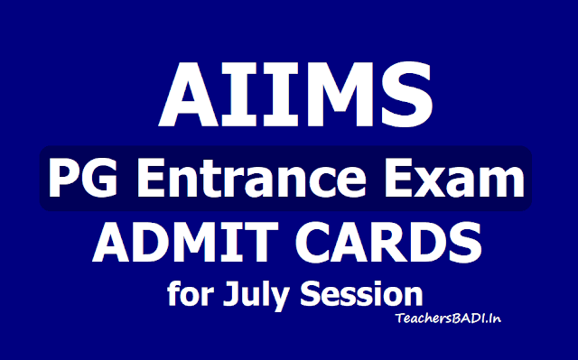 AIIMS PG Entrance Exam Admit Cards 2019 for July Session, Exam on May 5