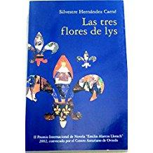 Las tres flores de lys, Silvestre Hernández Carné