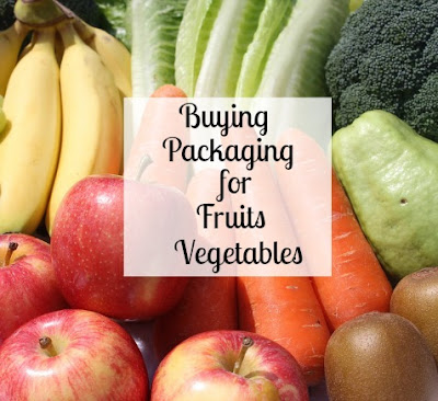 Buying Packaging for Fruits and Vegetables