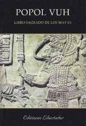 Popol Vuh, Libro del Consejo de los indios Quichés