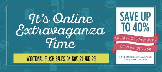 Stampin' Up! Online Extravaganza Sale Nov. 21-28, 2016 with savings on select paper-crafting items.