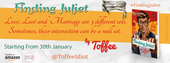 Schedule: FInding Juliet by Toffee