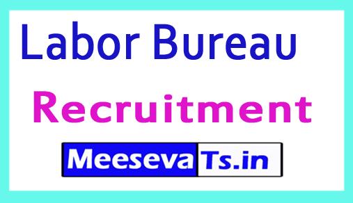 Labor Bureau Recruitment