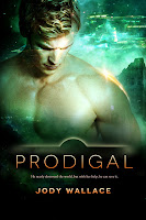 prodigal by jody wallace