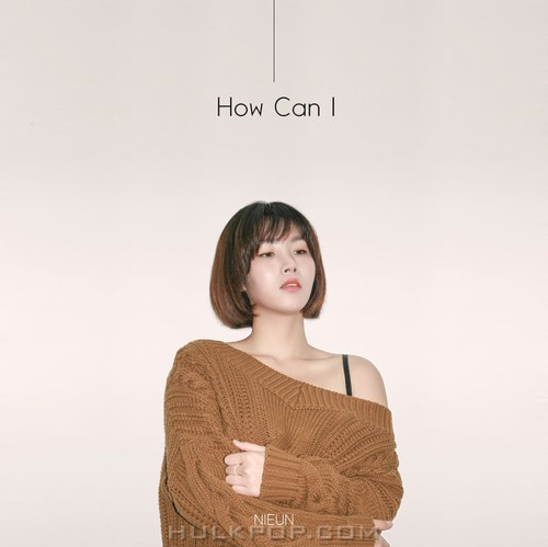 Nieun – How Can I – Single