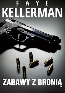 Zabawy z bronią - Faye Kellerman
