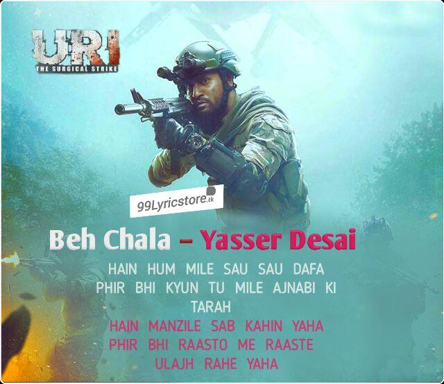 Yasser Desai URI Song Lyrics, Beh Chala Yasser Desai Lyrics, Yaser Desai beh Chala song lyrics URI, Beh Chala Yasser Desai Song images, Latest Hindi Beh Chala Yasser Desai Lyrics, URI Song Lyrics, Vicky Kaushal Song Lyrics URI