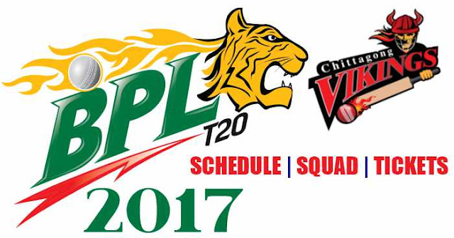 Chittagong Vikings Team Squad, Schedule and Tickets: BPL 2017