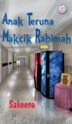 Anak Teruna Makcik Rahimah oleh Sakeena