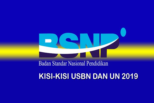 Kisi-Kisi USBN dan UN tahun 2019 PDF Tingkat  SMP-MTs-SMA-MA-SMK-MAK